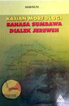 KAJIAN MORFOLOGI BAHASA SUMBAWA DIALEK JEREWEH